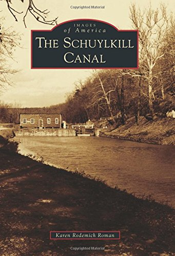 the-schuylkill-canal-images-of-america