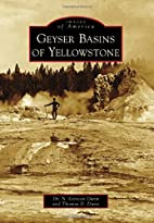 Images of America: Geyser Basins of…