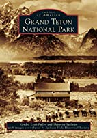 Grand Teton National Park (Images of America…