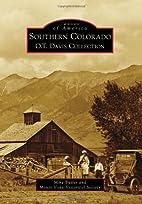 Southern Colorado: O.T. Davis Collection…