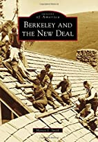 Berkeley and the New Deal by Harvey L. Smith