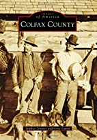 Colfax County (Images of America) by Stephen…