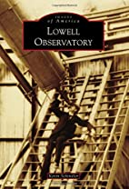 Lowell Observatory (Images of America) by…