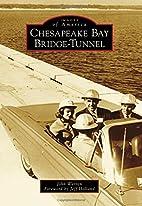 Chesapeake Bay Bridge-Tunnel (Images of…