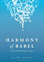 Harmony of Babel: Profiles of Famous…