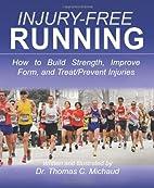 Injury-Free Running: How to Build Strength,…