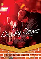 Deadly Drive (Surviving Southside) by…