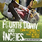 Fourth Down and Inches: Concussions and…
