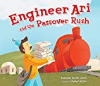 Engineer Ari and the Passover Rush by…