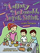 Mallory Mcdonald, Super Sitter by Laurie B.…