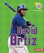 David Ortiz (Amazing Athletes) by Jeff…