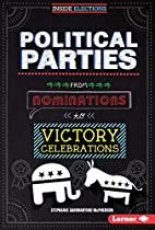 Political Parties: From Nominations to…