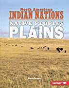Native Peoples of the Plains (North American…
