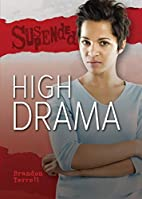 High Drama (Suspended) by Brandon Terrell