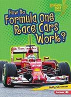 How Do Formula One Race Cars Work?…
