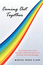 Coming Out Together: The Journey of a Gay…