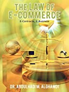 The Law of E-Commerce: E-Contracts,…