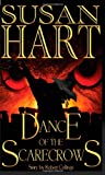 Hart, Susan: Dance of the Scarecrows
