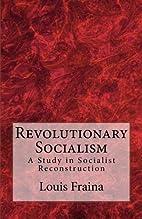 Revolutionary Socialism: A Study in…