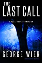 The Last Call (Bill Travis Mysteries, #1) by…