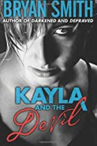 Kayla And The Devil by Bryan Smith
