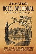 Hotel Balmoral on Mount McGregor: A resort…