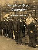 Rothbard, Murray N.: America's Great Depression