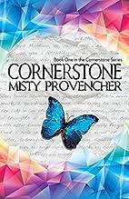 Cornerstone (Cornerstone, #1) by Misty…