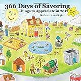 Kipfer, Barbara Ann: 366 Days of Savoring: Things to Appreciate in 2012