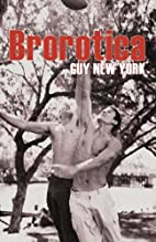 Brorotica: Five stories of straight men and…
