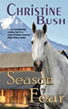 Season of Fear by Christine Bush