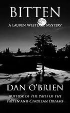 Bitten by Dan O'Brien