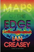 Maps of the Edge by Ian Creasey