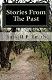 Smith, Russell F: Stories From The Past