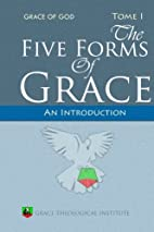 The Five Forms of Grace: An Introduction by…