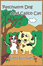Patchwork Dog and Calico Cat by Greta…