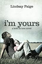 I'm Yours (Bold As Love, #2) by Lindsay…