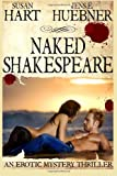 Hart, Susan: Naked Shakespeare: The Foxworthy Files