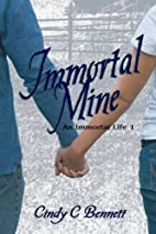 Immortal Mine: An Immortal Life by Cindy C…
