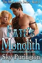 Fate's Monolith (The MacLomain Series- Book…