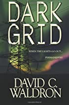 Dark Grid: When The Lights Go…