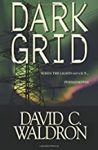 Dark Grid by David C. Waldron