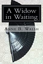 A Widow in Waiting: The Chronicles of…