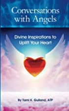 Conversations with Angels: Divine…