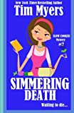 Myers, Tim: Simmering Death: The Slow Cooker Culinary Cozy Mystery Series