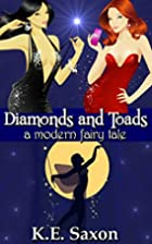 Diamonds and Toads: A Modern Fairy Tale by…