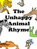 Macdonald, D. L.: The Unhappy Animal Rhyme (The Unhappy Rhymes)