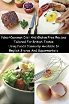 Paleo/Caveman Diet And Gluten Free Recipes…