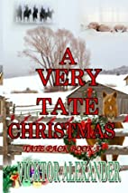 A Very Tate Christmas (Tate Pack, #3) by…