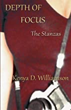 Depth of Focus: The Stanzas & A Novel by…